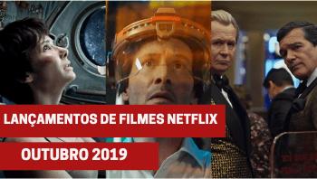 Lançamentos de filmes na Netflix em outubro de 2019