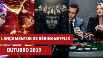 Lançamentos de 24 séries na Netflix em outubro de 2019