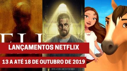 11 Lançamentos Netflix: De 13 a até 18 de outubro de 2019