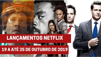 Lançamentos Netflix: De 19 a até 25 de outubro de 2019