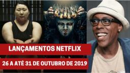 Lançamentos Netflix: De 26 a até 31 de outubro
