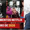 Lançamentos Netflix em janeiro de 2020