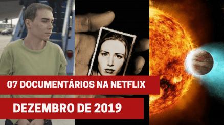 Lançamentos documentários na Netflix em dezembro de 2019