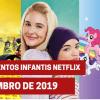 Lançamentos infantis na Netflix: 16 títulos em dezembro de 2019