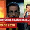 Lançamentos de 19 filmes na Netflix em janeiro de 2020
